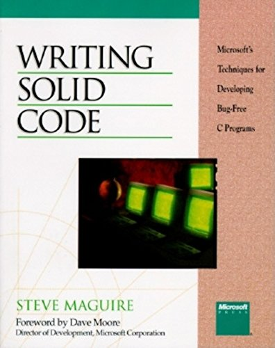 Writing Solid Code (Microsoft Programming Series) by Microsoft