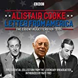 Letter from America: The Essential Letters 1936 - 2004: With additional narration by BBC American correspondent Matt Frei