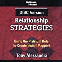 DISC Relationship Strategies Speech by Dr. Tony Alessandra