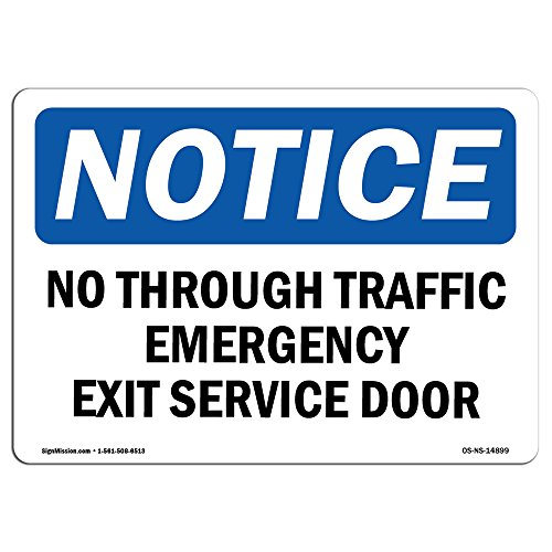 (OSHA Notice Sign - No Through Traffic Emergency Exit Service Door   Aluminum Sign   Protect Your Business, Work Site, Warehouse & Shop   Made in The USA)