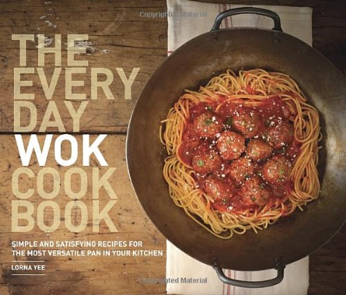 Everyday Wok Cookbook Satisfying Versatile product image