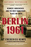img - for Berlin 1961: Kennedy, Khrushchev, and the Most Dangerous Place on Earth book / textbook / text book