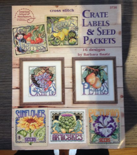 Cross Stitch Crate Labels & Seed Packets: 16 Designs by Barb