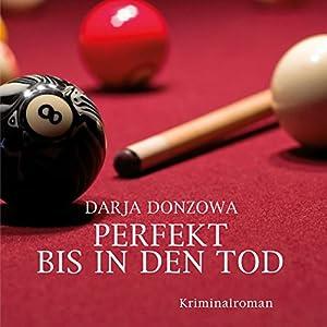 Perfekt bis in den Tod (Tanja ermittelt 3) Hörbuch