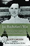 Joe Rochefort's War, Elliot Carlson, 1591141613