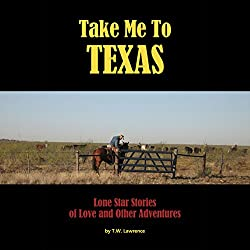 Take Me to Texas