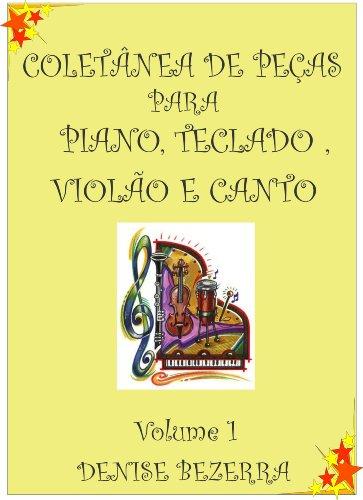 Coletânea de partituras para piano, teclado, flauta, violão e canto