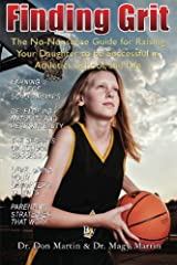 Finding Grit: The No-Nonsense Guide for Raising Your Daughter to be Successful in Athletics, School, and Life Paperback