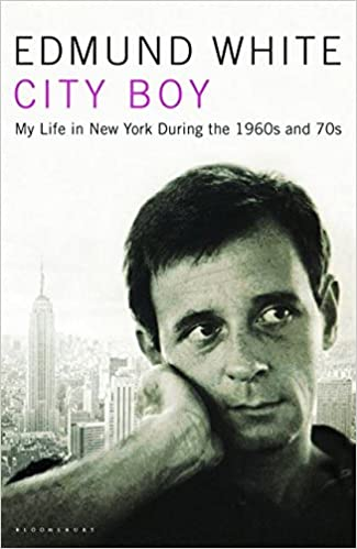 City Boy My Life In New York During The 1960s And 1970s