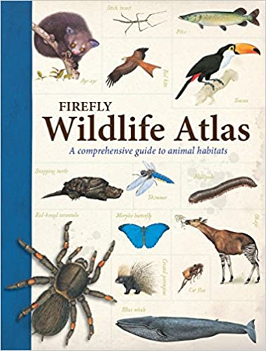 Firefly Wildlife Atlas: A Comprehensive Guide to Animal