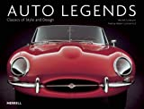 Auto Legends: Classics of Style and Design (Auto Legends Series)
