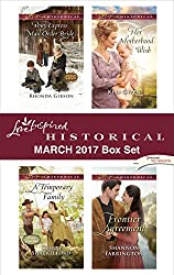 Love Inspired Historical March 2017 Box Set: Pony Express Mail-Order Bride\A Temporary Family\Her Motherhood Wish\Frontier Agreement