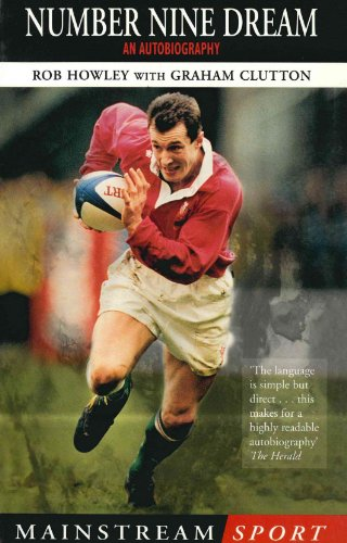 Number Nine Dream: An Autobiography Of Rob Howley