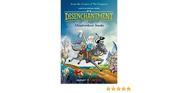 "Disenchantment Misadventure Awaits Animated TV Poster Print 13x20/"" 24x36/"" 27x40/"""