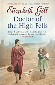 Book Doctor of the High Fells by Elizabeth Gill (2015-08-27)