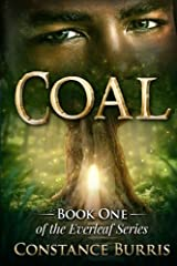 Coal: Book One of the Everleaf Series (Volume 1) Paperback