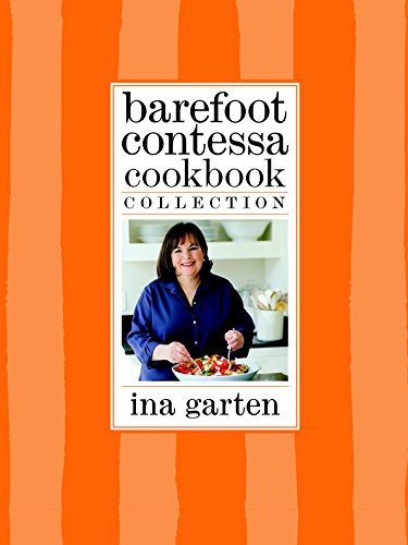 Barefoot Contessa Cookbook Collection: The Barefoot Contessa Cookbook, Barefoot Contessa Parties!, and Barefoot Contessa Family Style by Ina Garten