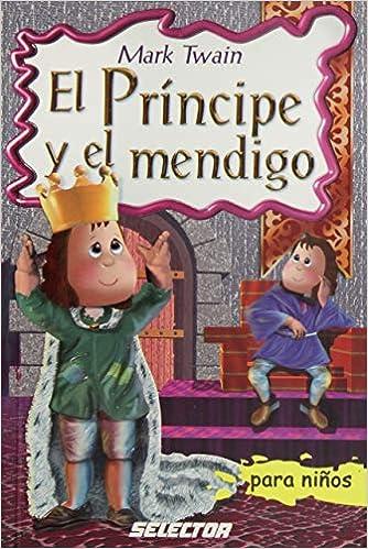 El principe y el mendigo: Amazon.es: Twain, Mark: Libros