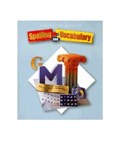 Houghton Mifflin Spelling And Vocabulary Teacher S Resource Import It All