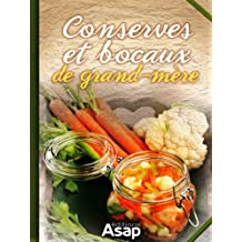 Conserves et bocaux de grand-mère (French Edition)