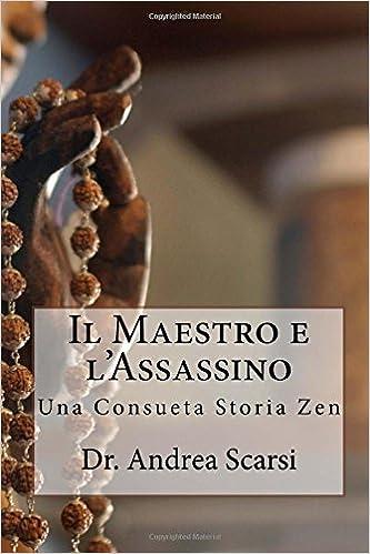 Il Maestro e l'Assassino: Una Consueta Storia Zen