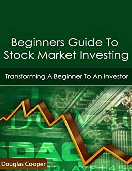 Amazon com: Beginners Guide To Stock Market Investing eBook