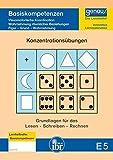 E5 Lernheft - Basiskompetenzen & Konzentrationsübungen: Erfolgreich in die Schule - visuomotorische Koordinationsübungen (Basiskompetenzen: ... / Lernhefte für die Kita und für zu Hause)