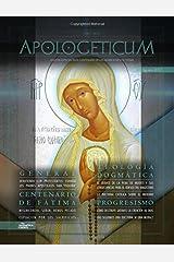 Apologeticum - Agosto 2017 (Revista cuatrimestral) (Volume 9) (Spanish Edition) Paperback