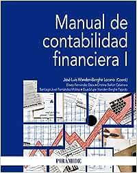 Manual de contabilidad financiera I (Economía y Empresa)