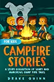 Search : Campfire Stories for Kids: A Story Collection of Scary and Humorous Camp Fire Tales