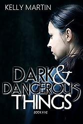 Dark and Dangerous Things (Dark Things Book 5)