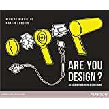 Are You Design ? Du design thinking au design doing