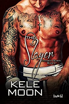 The Slayer (Untamed Hearts Book 2) by [Moon, Kele]