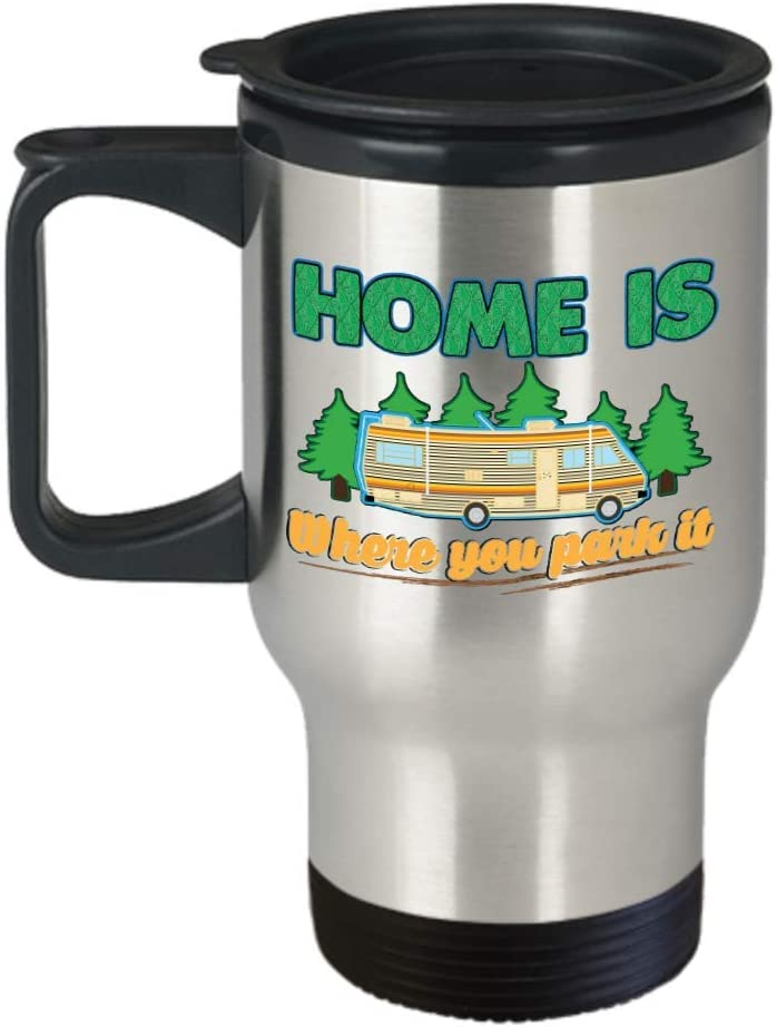 Funny Camper Travel Mug Home Is Where You Park It