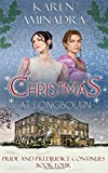 Christmas at Longbourn (Pride & Prejudice Continues) (Volume 4)
