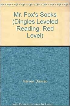 Mr. Fox's Socks (Dingles Leveled Reading, Red Level)