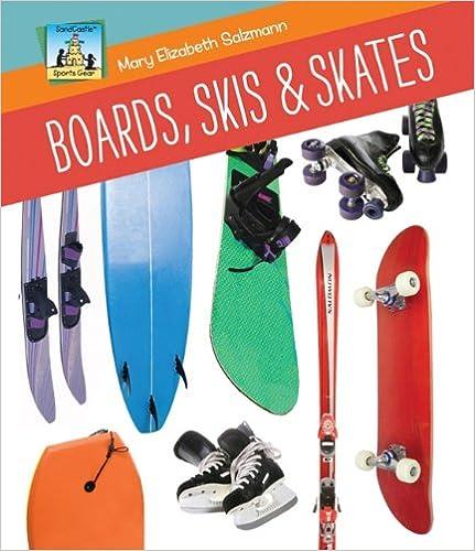 Top ebooks free download Boards, Skis & Skates (Sandcastle: Sports Gear) by Mary Elizabeth Salzmann (Dutch Edition) PDF 1617148245