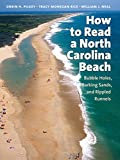 How to Read a North Carolina Beach: Bubble Holes, Barking Sands, and Rippled Runnels (Southern Gateways Guides)