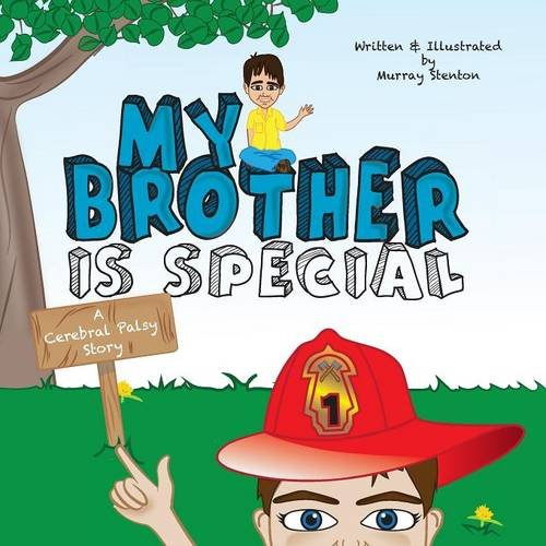 795a3bee66a My Brother Is Special  A Cerebral Palsy Story. by stenton murray