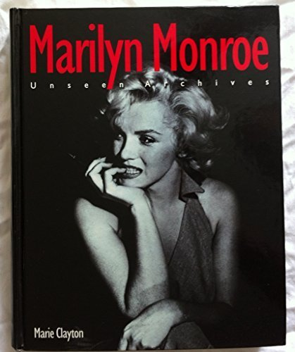 Marilyn Monroe: Unseen Archives -