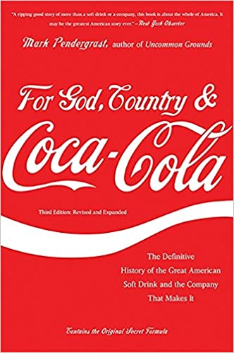 0da3802965 ... and Coca-Cola  The Definitive History of the Great American Soft Drink  and the Company That Makes It  Mark Pendergrast  9780465029174  Amazon.com   Books