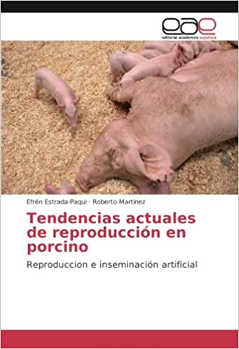 Tendencias actuales de reproducción en porcino: Reproduccion e ...