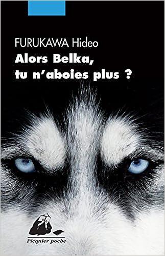 Lire un Alors Belka, tu n'aboies plus ? pdf epub