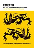 Exeter DIY City Guide and Travel Journal: UK City Notebook for Exeter, England (European City Notebooks in Lists)