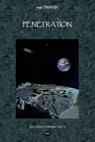Penetration (Les Cahiers Fortéens) (Volume 2) (French Edition)