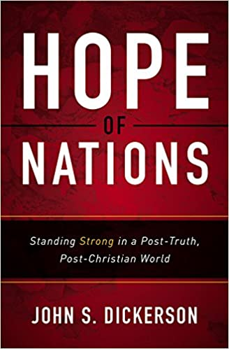 Hope of Nations: Standing Strong in a Post-Truth, Post