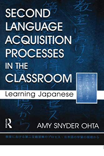 Second Language Acquisition Processes in the Classroom (Second Language Acquisition Research Series)