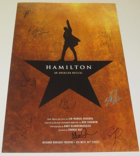 HAMILTON THE MUSICAL CAST SIGNED POSTER X9 BROADWAY THEATER LIN MANUEL (Hamilton Signed)