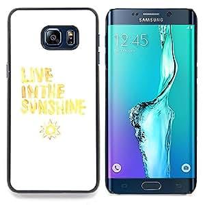 Stuss Case / Funda Carcasa protectora - Vive Cita Sol Sun Amarillo Blanco - Samsung Galaxy S6 Edge Plus / S6 Edge+ G928
