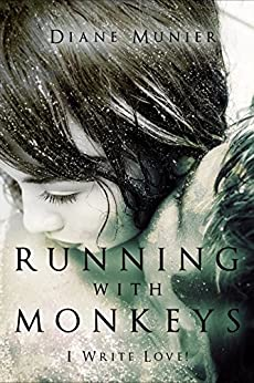 Running With Monkeys: Hell on Wheels by [Munier, Diane]